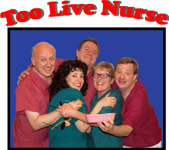 TOO LIVE NURSE performers.